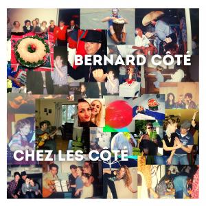 Pochette - Bernard Côté - Chez Les Côté
